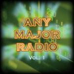 Any Major Radio Vol. 2