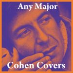 Any Major Cohen Covers