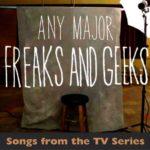 Any Major Freaks & Geeks