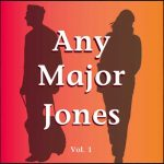 Any Major Jones Vol. 1