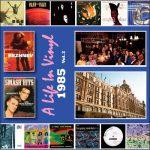 Life In Vinyl 1985 – Vol. 2