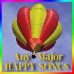 Any Major Happy Songs Vol. 1