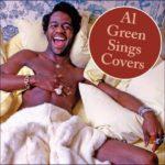 Al Green Sings Covers