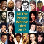 All The People Who've Died 2017