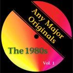 Any Major Originals: The 1980s