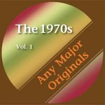 Any Major Originals: The 1970s