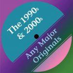 The Originals: 1990s & 2000s