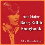 Barry Gibb Songbook Vol. 1 (Shaven Edition)