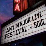 Any Major Live Festival – Soul Vol. 1